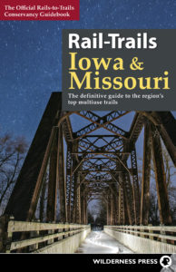 Rails-to-Trails Conservancy, Rail-Trails Illinois, Indiana and Ohio, rail-trails, Wilderness PressRail-Trails Iowa and Missouri
