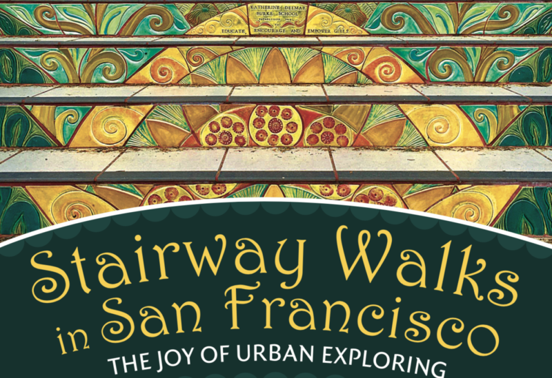 Stairway Walks in San Francisco , Adah Bakalinsky, Mary Burk, Wilderness Press